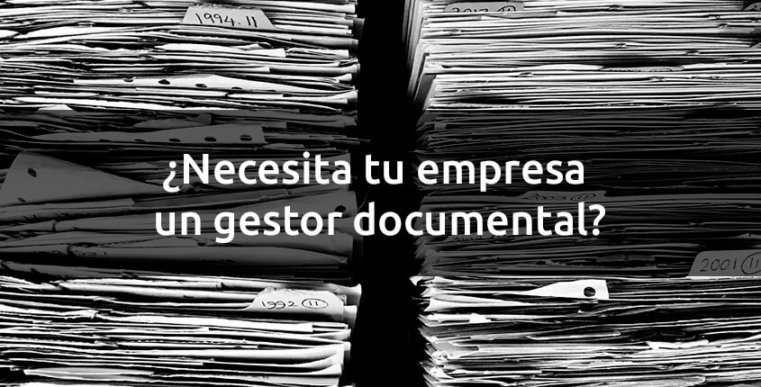 necesita-tu-empresa-un-gestor-documental